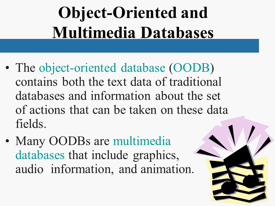Object-Oriented and Multimedia Databases
