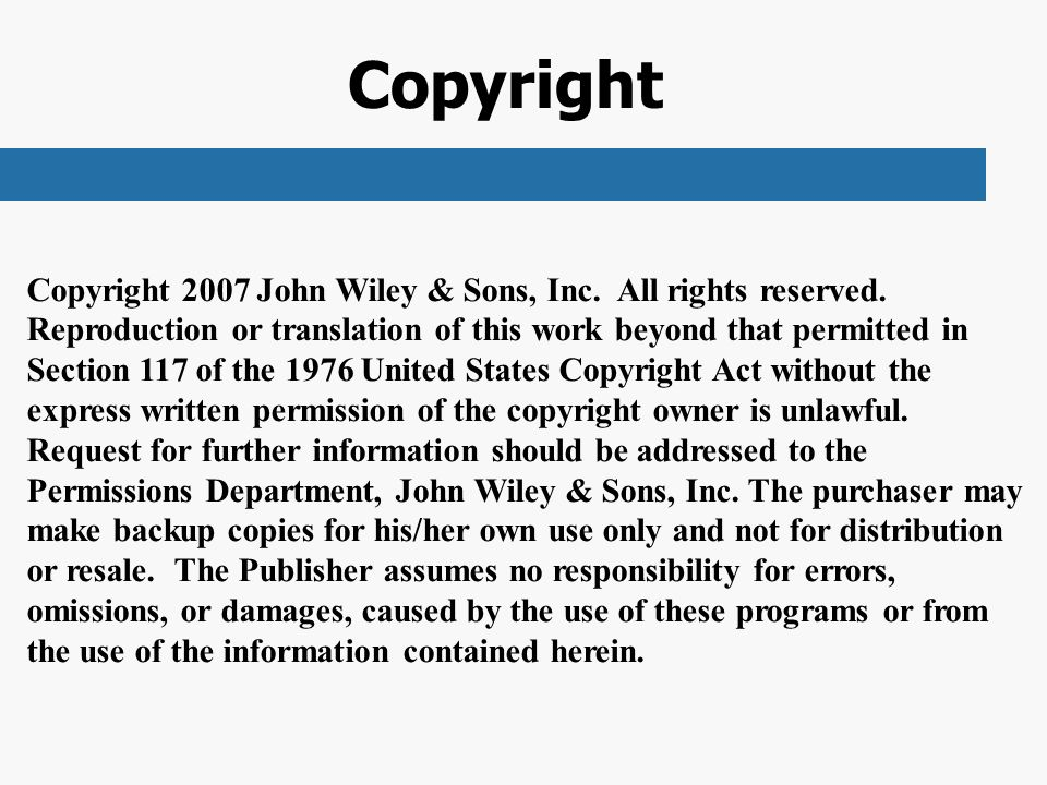 Copyright Copyright 2007 John Wiley & Sons, Inc. All rights reserved.