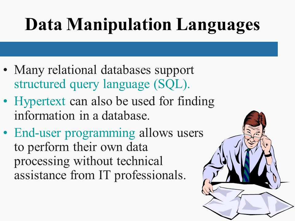 Data Manipulation Languages