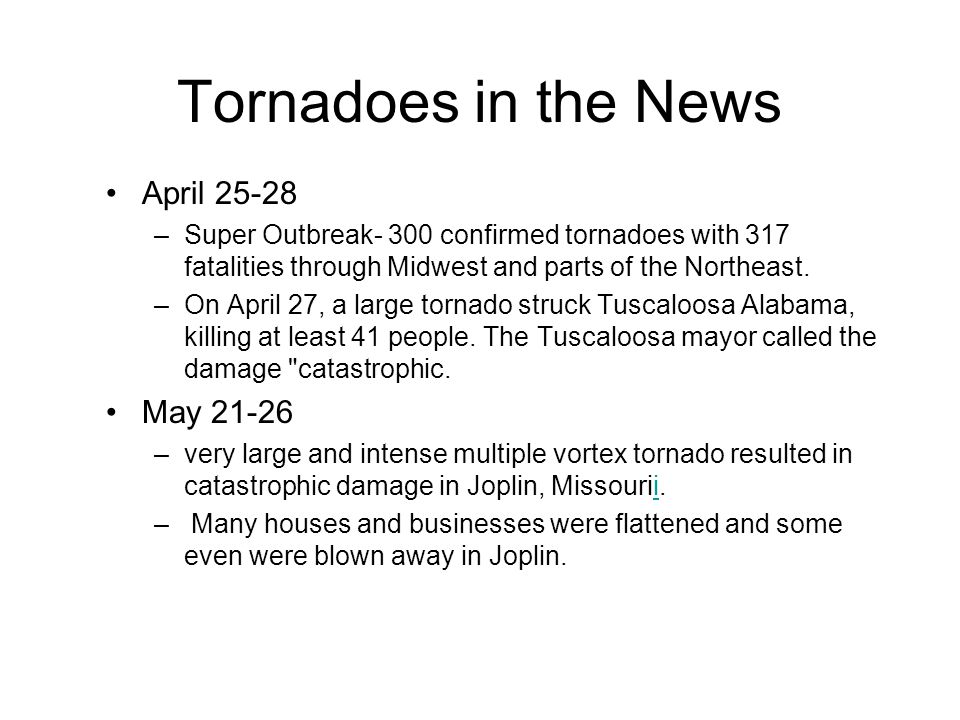 Tornadoes in the News April May 21-26