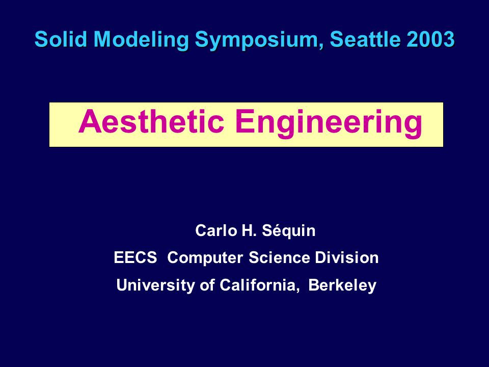 Solid modeling symposium seattle ppt video online download - Div computer science ...