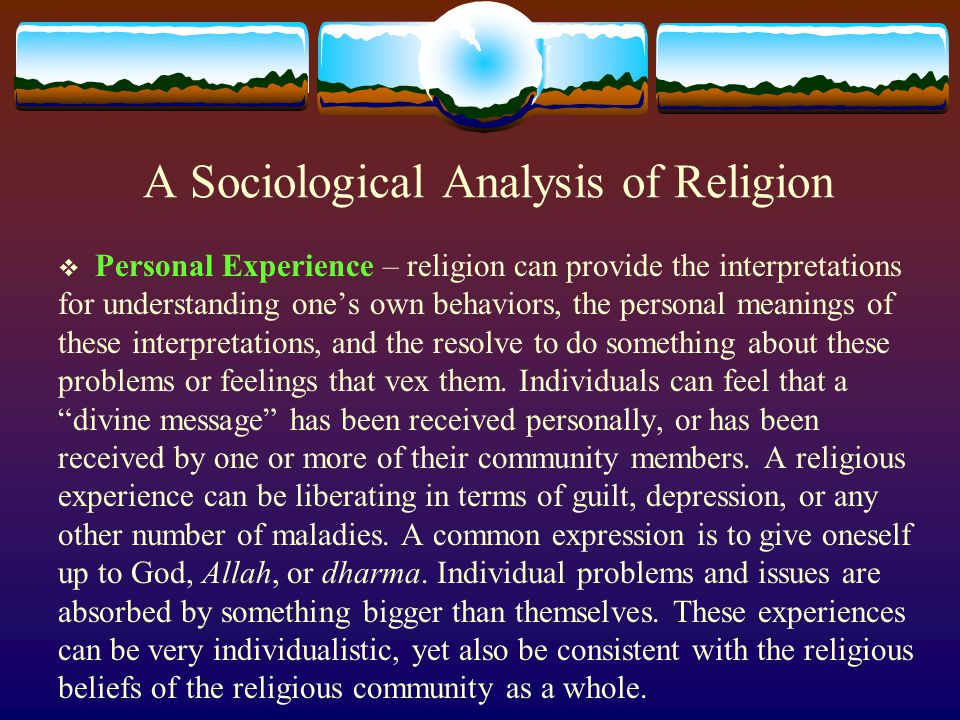 an analysis of the american religious experience The varieties of religious experience a study in human nature by william james to epg in filial gratitude and love  sacred to the american imagination as that of edinburgh the glories of the philosophic chair of this university were deeply impressed on my.
