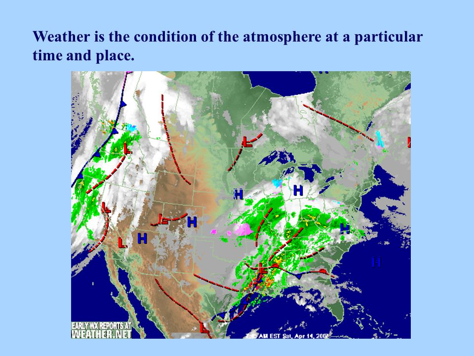 Weather is the condition of the atmosphere at a particular time and place.
