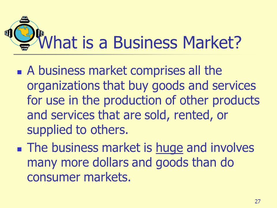 What is a Business Market