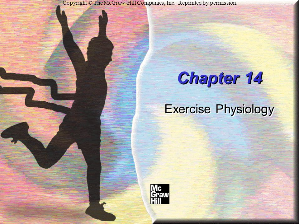 Chapter 14 Exercise Physiology
