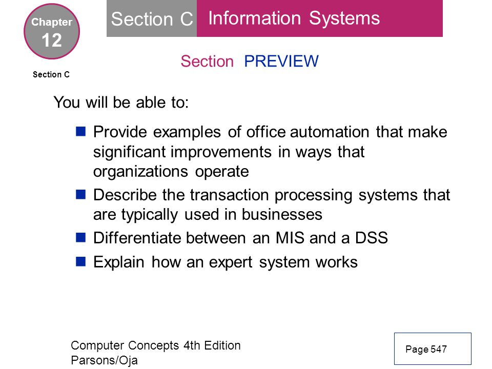 Section C Information Systems 12 Section PREVIEW You will be able to: