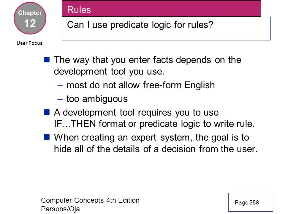 12 Rules Can I use predicate logic for rules