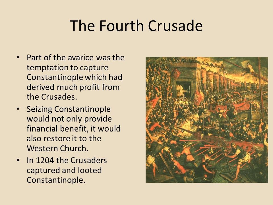 the attack on constantinople by the fourth crusade Published: mon, 5 dec 2016 in the years 1203 and 1204, the fourth crusade was diverted from its intended destination of egypt, first to the christian city of zara and then to the byzantine capital of constantinople.
