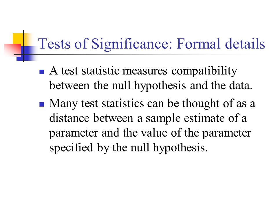 Tests of Significance: Formal details