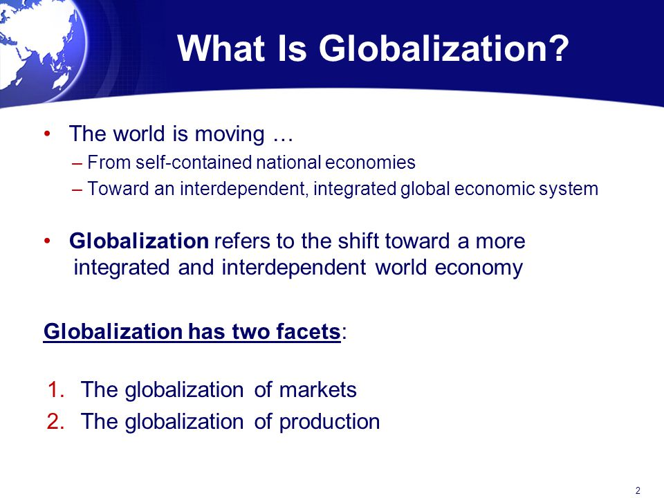 What Is Globalization The world is moving …