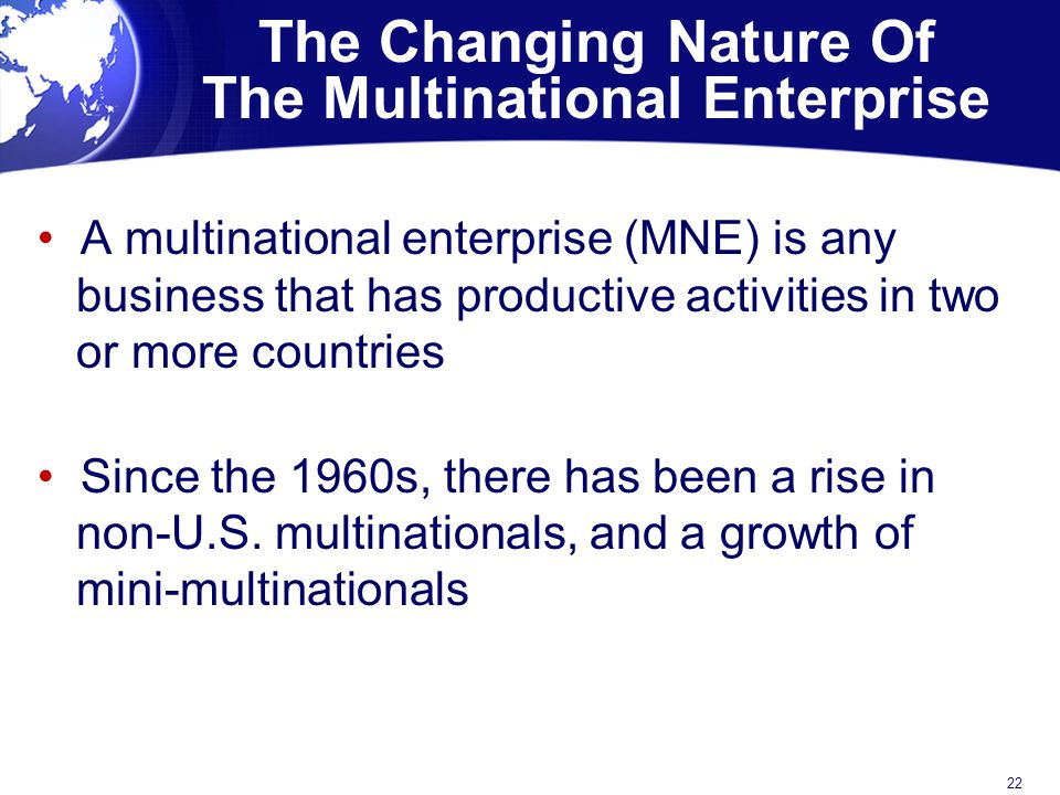 The Changing Nature Of The Multinational Enterprise