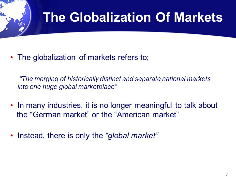 The Globalization Of Markets