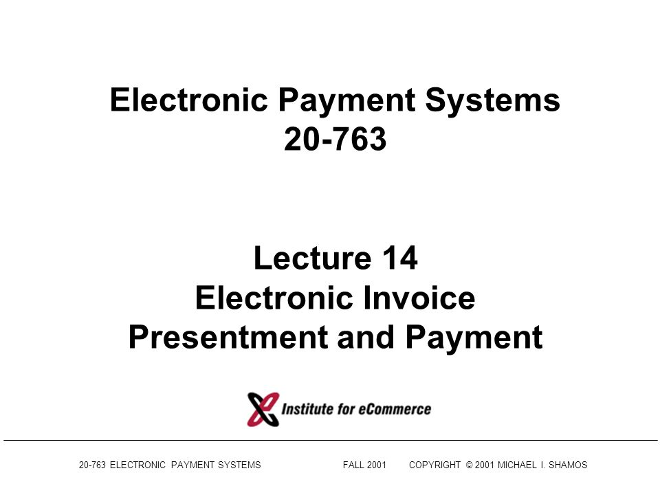 electronic payment systems lecture 14 electronic invoice presentment