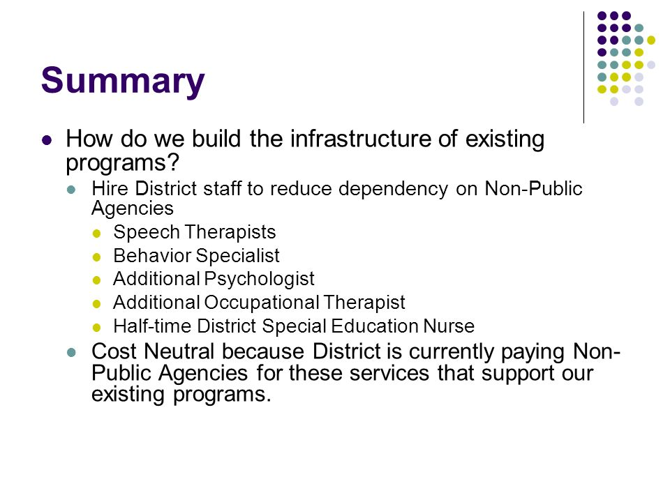 Summary How do we build the infrastructure of existing programs