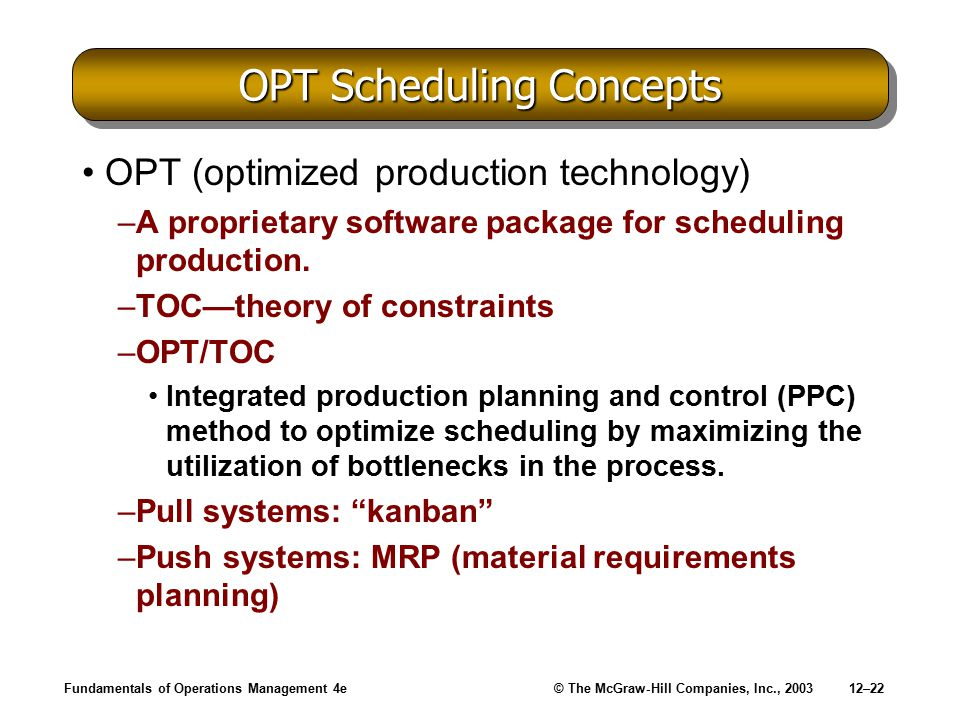 OPT Scheduling Concepts