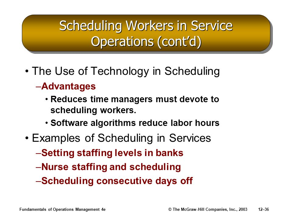 Scheduling Workers in Service Operations (cont'd)