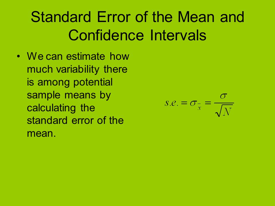 Standard Error of the Mean and Confidence Intervals