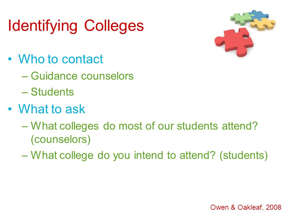 Identifying Colleges Who to contact What to ask Guidance counselors