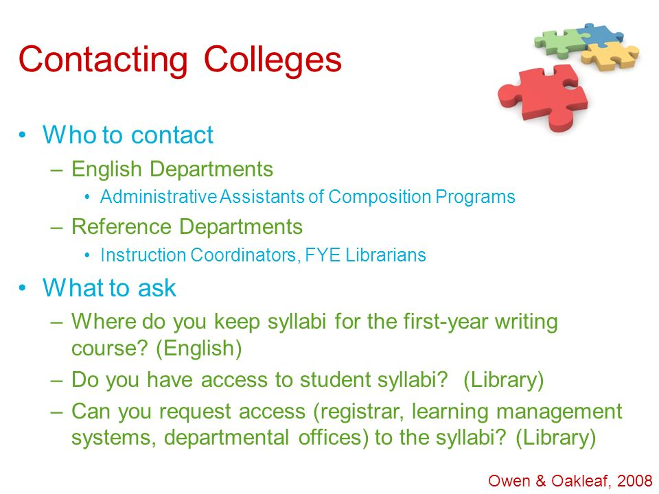 Contacting Colleges Who to contact What to ask English Departments