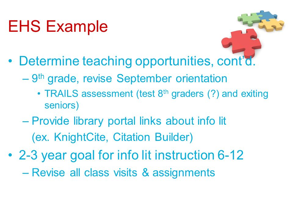 EHS Example Determine teaching opportunities, cont'd.