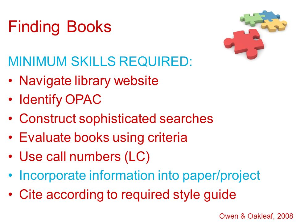 Finding Books MINIMUM SKILLS REQUIRED: Navigate library website