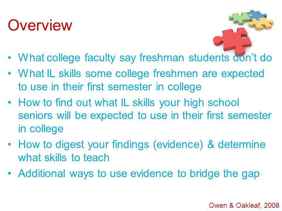 Overview What college faculty say freshman students don't do