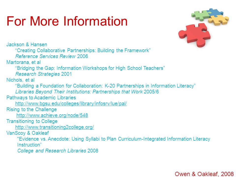 For More Information Owen & Oakleaf, 2008