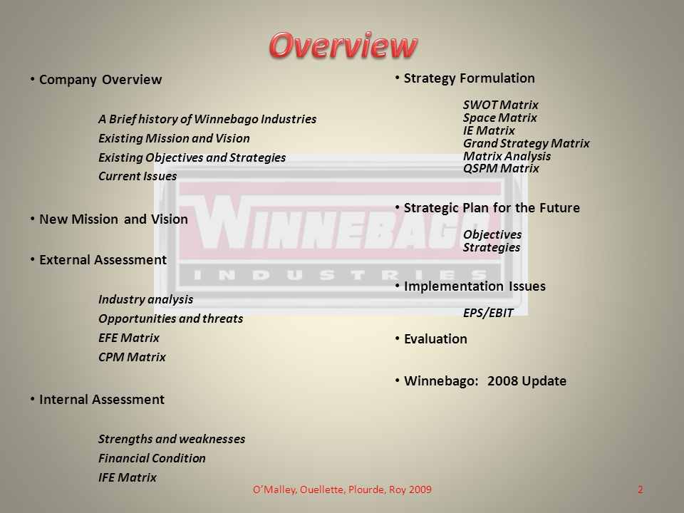 winnebago industries swot analysis Technavio recognizes the following companies as the key players in the motorhomes market in north america: forest river, gulf stream coach, northwood manufacturing, thor industries and winnebago industries.
