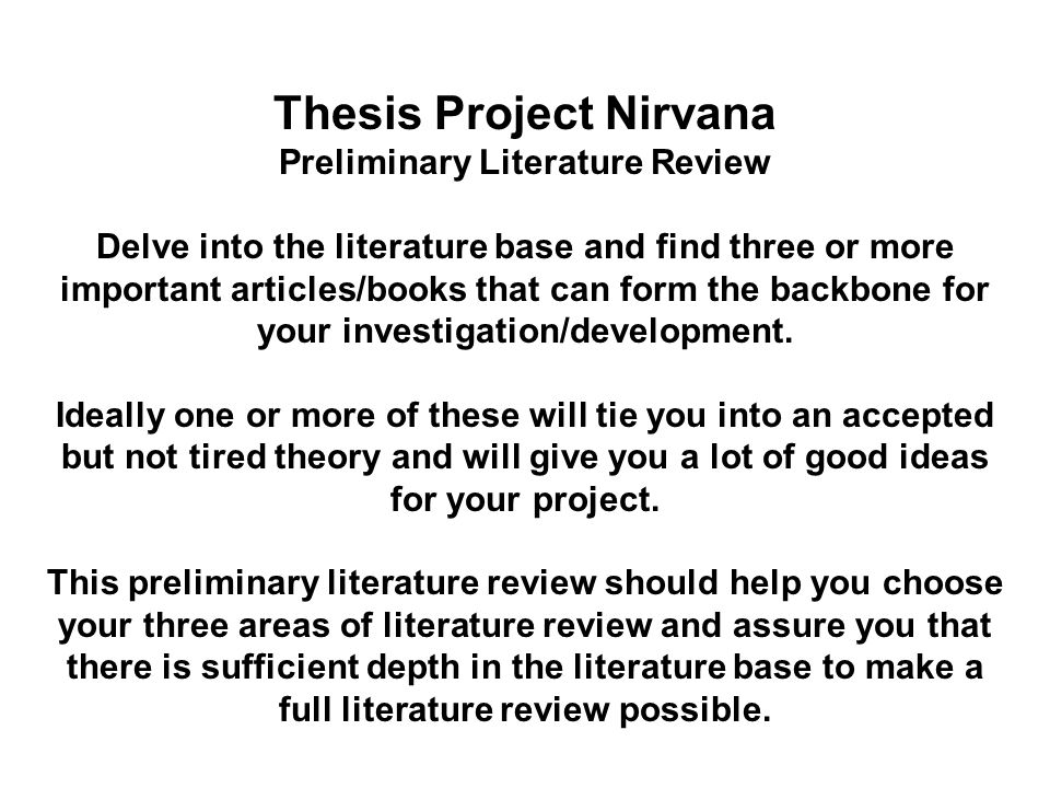 do you need a thesis in a literature review You're going to need a full-blown literature review with how to write your introduction, abstract do you mean the preface to a thesis.