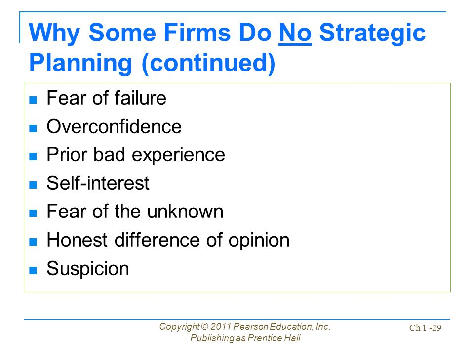 Why Some Firms Do No Strategic Planning (continued)