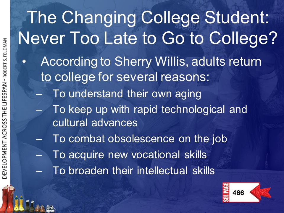 The Changing College Student: Never Too Late to Go to College