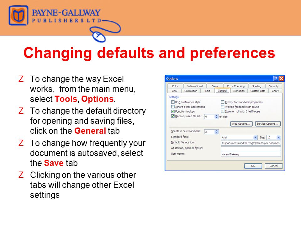 Changing defaults and preferences