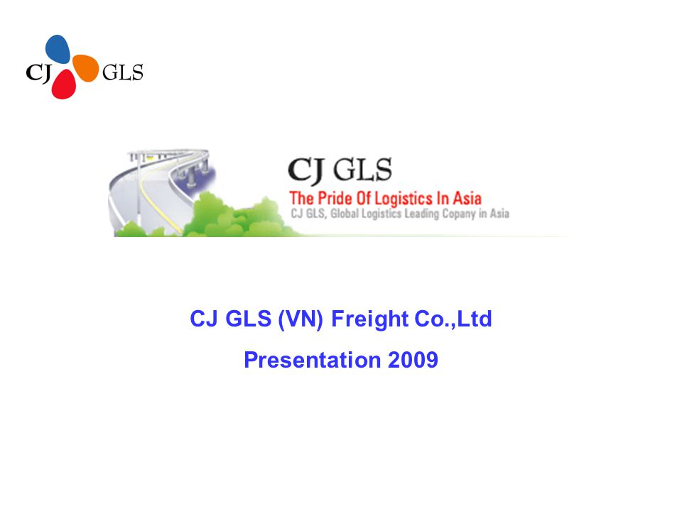 CJ GLS (VN) Freight Co ,Ltd