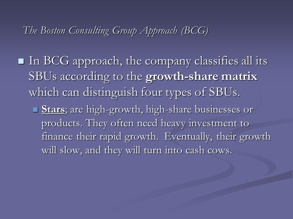 The Boston Consulting Group Approach (BCG)