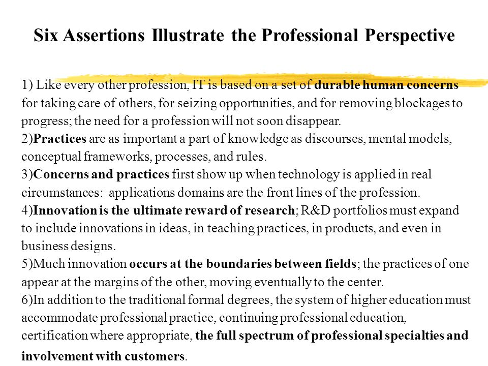 Six Assertions Illustrate the Professional Perspective