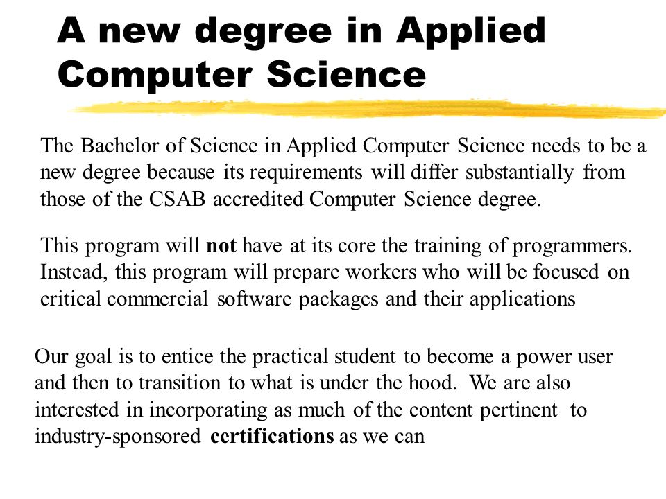 A new degree in Applied Computer Science