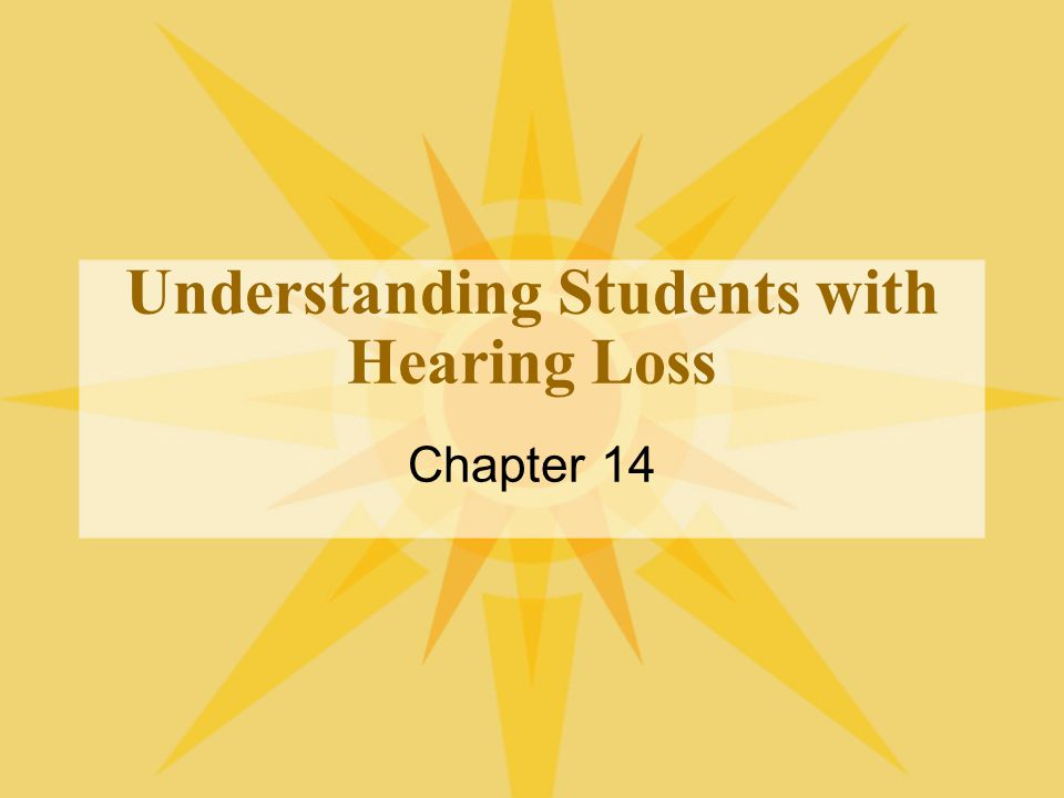 Understanding Students with Hearing Loss