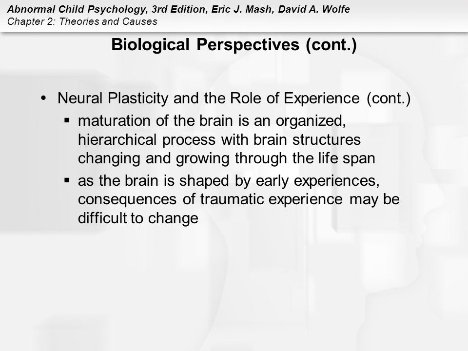 Biological Perspectives (cont.)