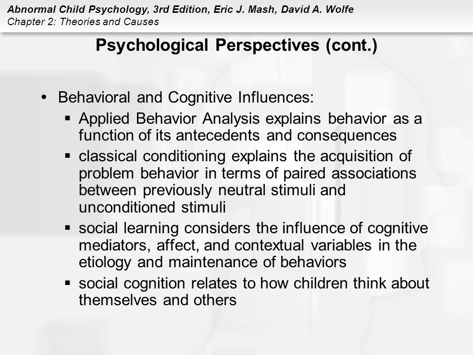 Psychological Perspectives (cont.)