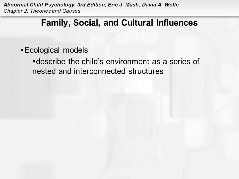 Family, Social, and Cultural Influences