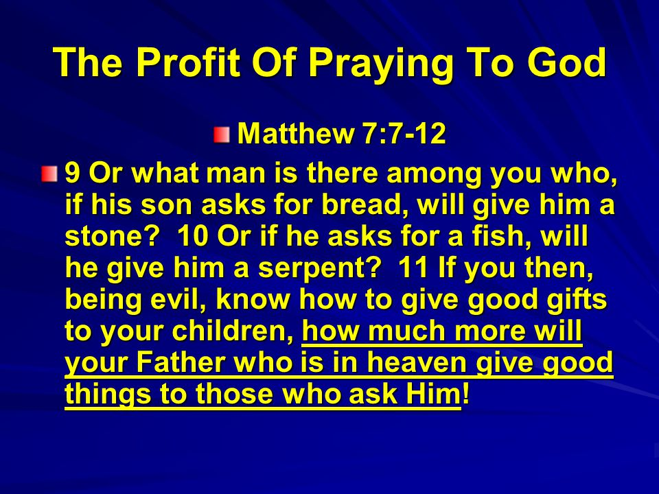 The Profit Of Praying To God
