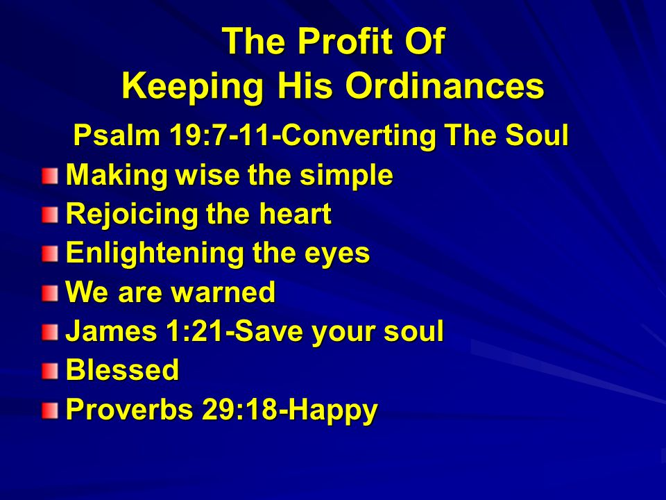 The Profit Of Keeping His Ordinances