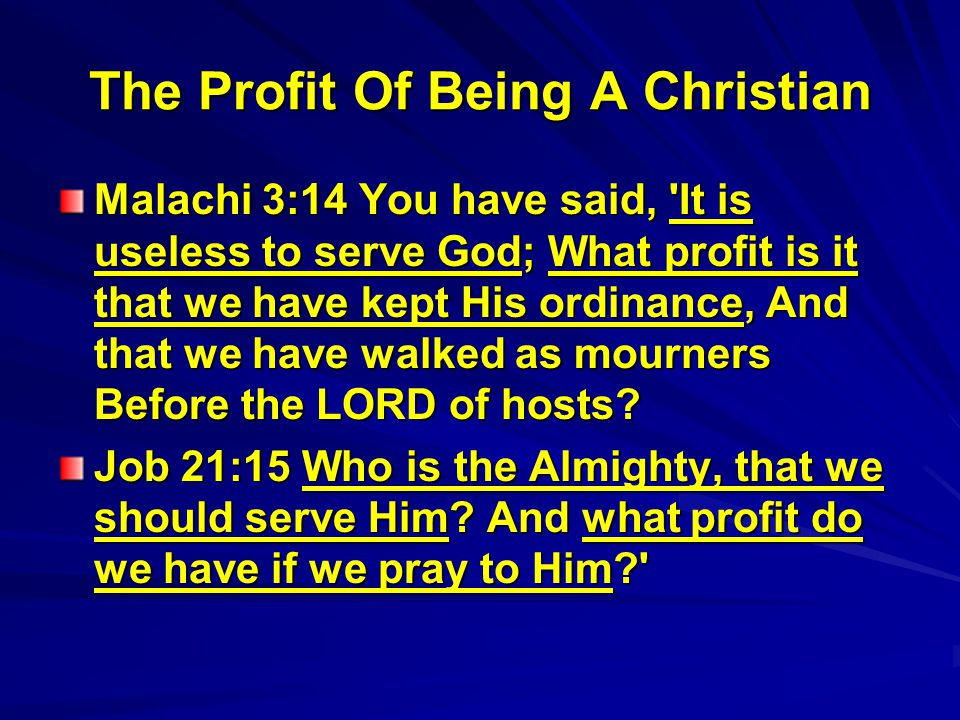 The Profit Of Being A Christian