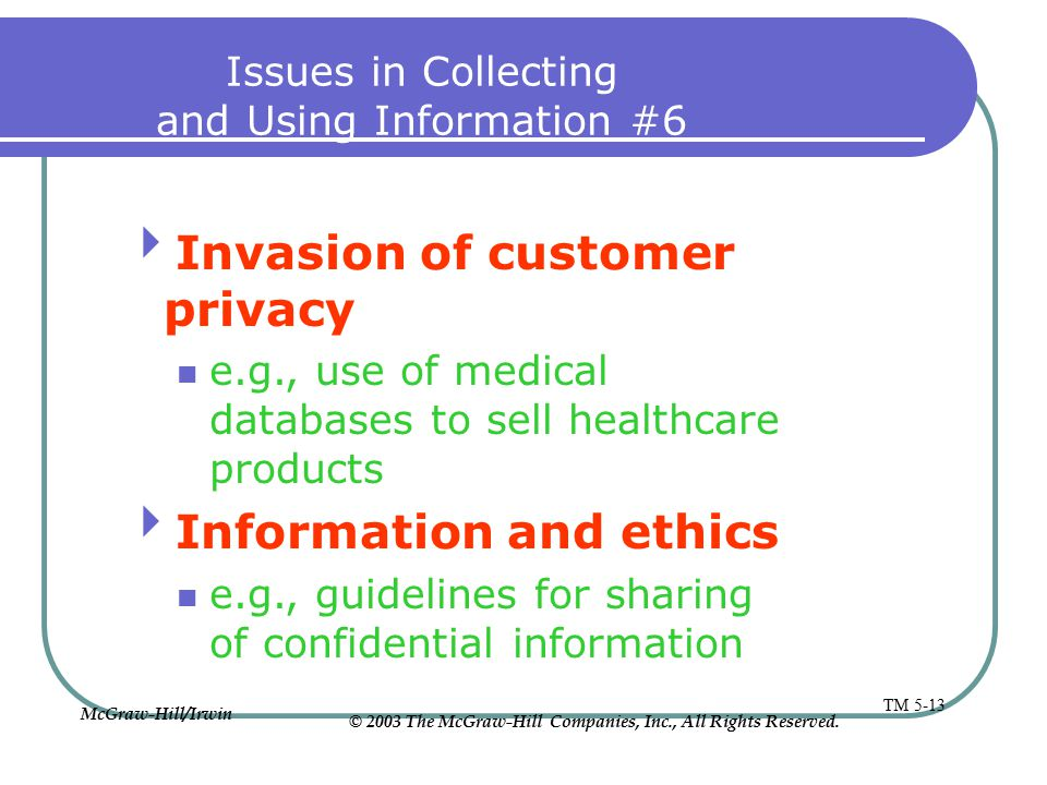 Issues in Collecting and Using Information #6