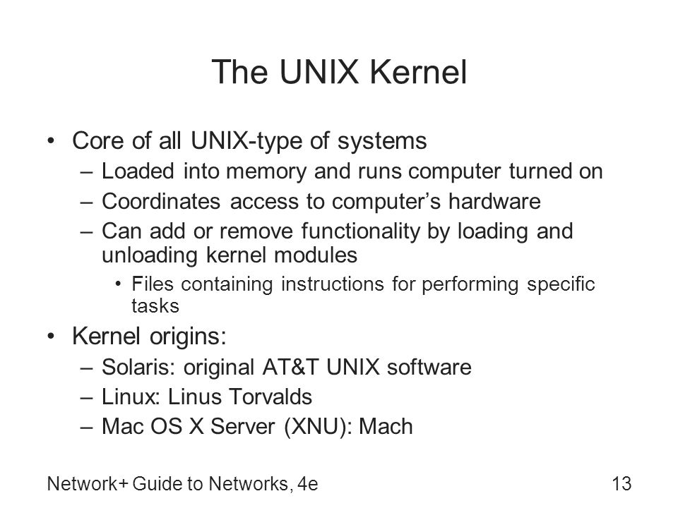 The UNIX Kernel Core of all UNIX-type of systems Kernel origins: