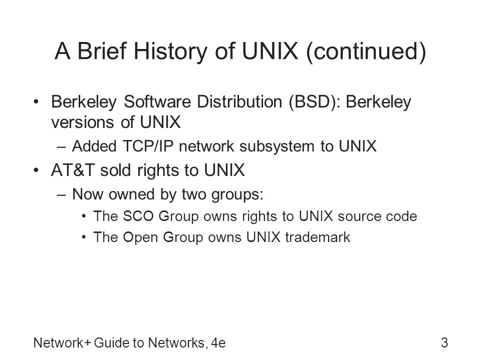 A Brief History of UNIX (continued)