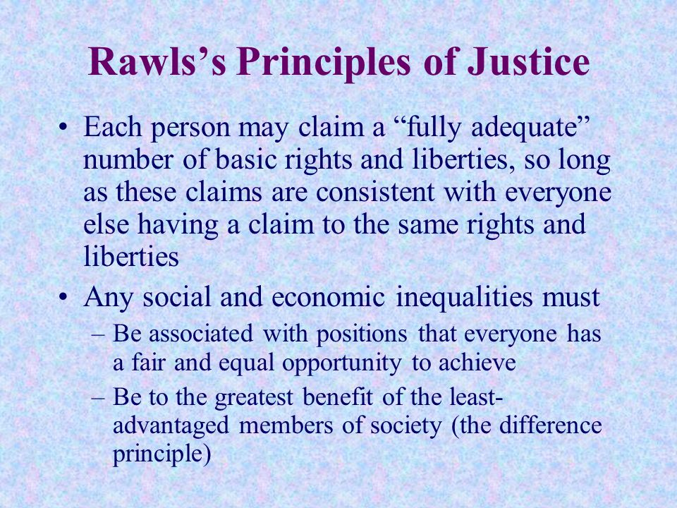 rawls difference principle Rawls' difference principle asserts that a basic economic structure is just if it  makes the worst off people as well off as is feasible how well off someone is is to .