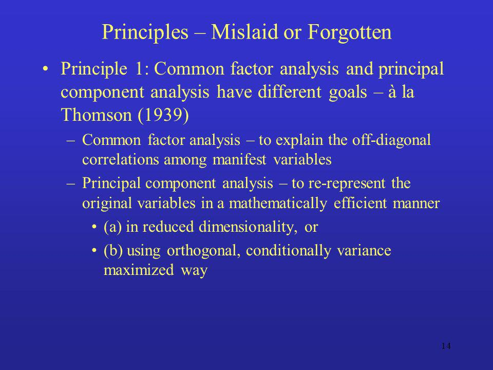 Principles – Mislaid or Forgotten