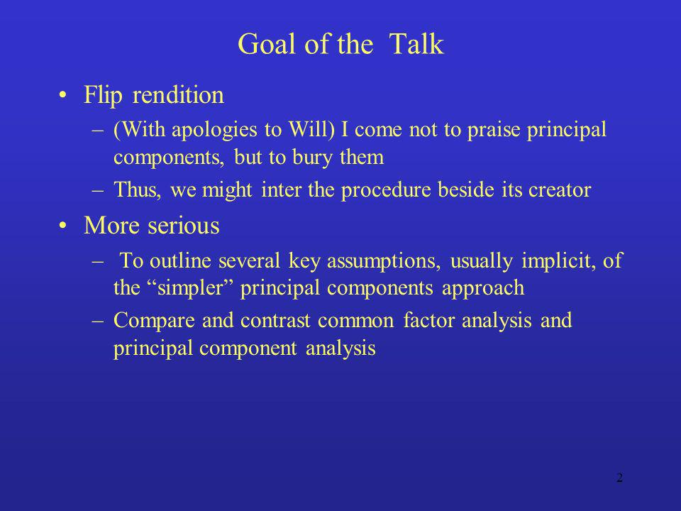 Goal of the Talk Flip rendition More serious