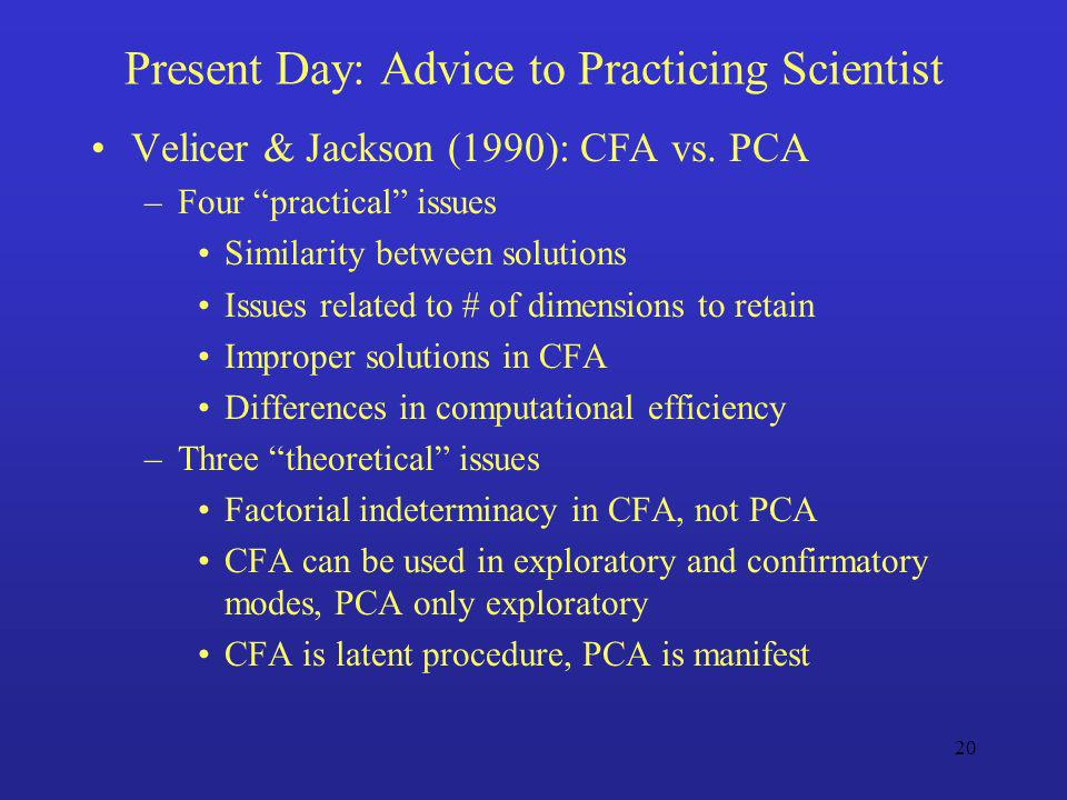 Present Day: Advice to Practicing Scientist